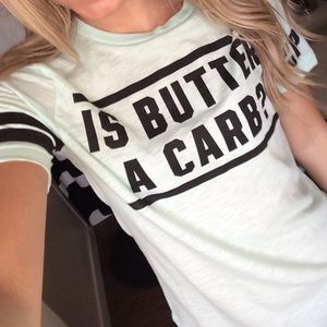"""VS PINK """"is butter a carb"""" tee"""